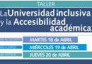 Inscripción: La Universidad inclusiva y la accesibilidad académica