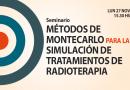 Seminario Métodos de Montecarlo para la simulación de tratamientos de radioterapia