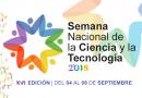 XVI Semana Nacional de la Ciencia y la Tecnología 2018