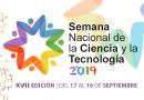 XVII Semana Nacional de la Ciencia y la Tecnología 2019