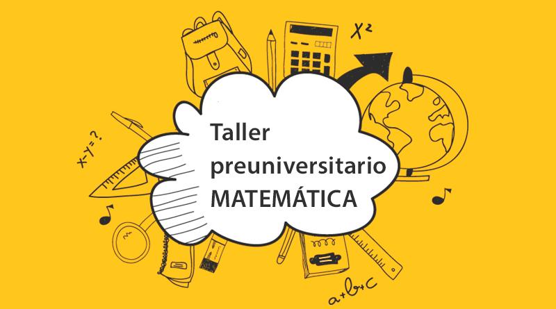 TALLER DE RESOLUCION DE PROBLEMAS EN MATEMATICA (2021-2022)
