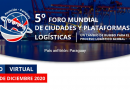 5° Foro Mundial de Ciudades y Plataformas Logísticas